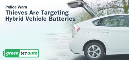 Thieves Targeting Hybrid batteries