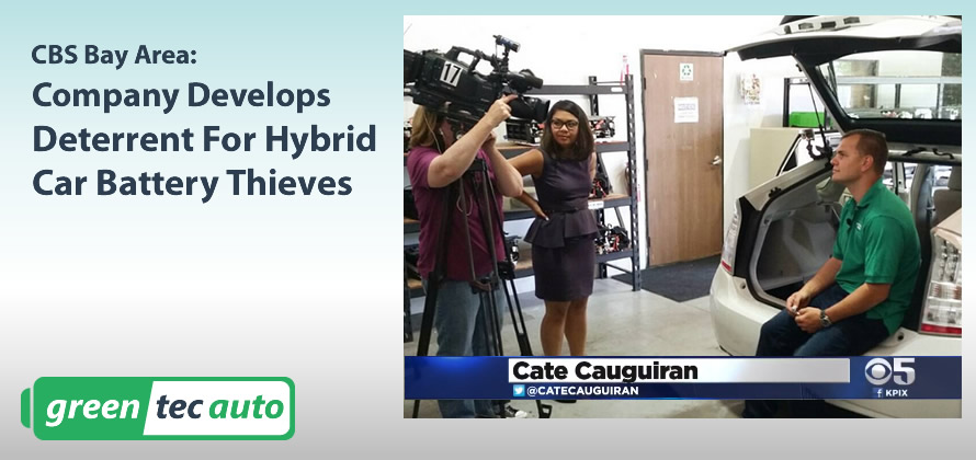 Cate Cauguiran Reports: CBS SF, Thieves Targeting Batteries in Hybrid Cars