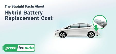 Straight Facts: Hybrid Battery Replacement Cost Guide