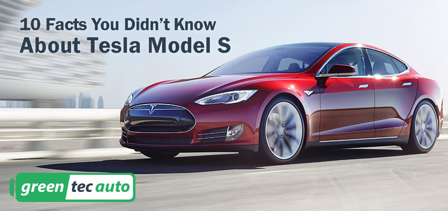 10 Facts about Tesla Model S